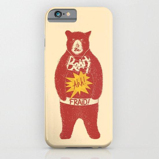 Be Beary Ahh!fraid! iPhone & iPod Case