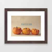 You Are My Little Pumpkin Framed Art Print