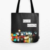 Rainy Nights Tote Bag