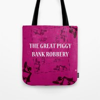 The Great Piggy Bank Robbery Tote Bag