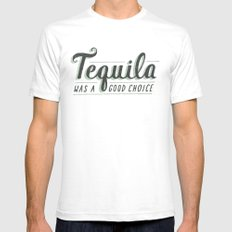 Tequila Was a Good Choice White SMALL Mens Fitted Tee