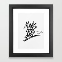 Make Cool Shit Framed Art Print