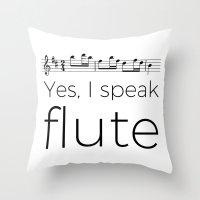 I Speak Flute Throw Pillow