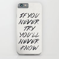 iPhone & iPod Case featuring If you never try (White) by Zyanya Lorenzo