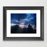 Without The Dark We Have… Framed Art Print