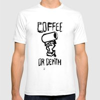 Coffee or Death Mens Fitted Tee White SMALL