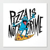 Pizza Is Not A Crime Canvas Print