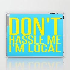 Don't Hassle Me I'm Local  |  Bill Murray Laptop & iPad Skin