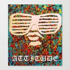 Attitude  Canvas Print