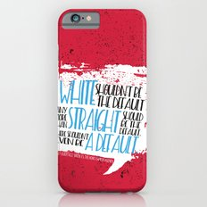 There Shouldn't Be A Def… iPhone 6 Slim Case