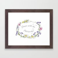 Down with the patriarchy! Framed Art Print