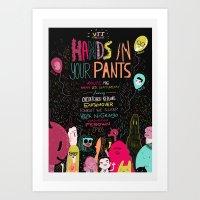 Hands In Your Pants Art Print