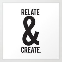 Relate & Create Art Print