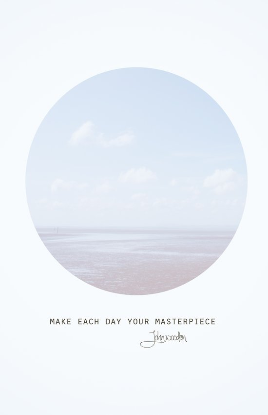 Make Each Day Your Masterpiece II Art Print