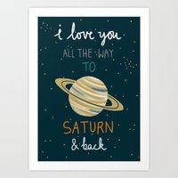 I Love You All The Way To Saturn & Back Art Print