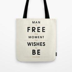 Man is free Tote Bag