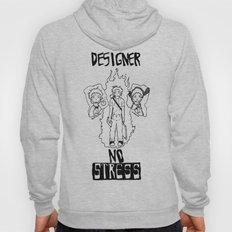 DESIGNER - NO STRESS! Hoody