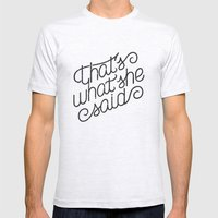That's What She Said Mens Fitted Tee Ash Grey SMALL