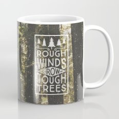 TOUGH TREES Mug