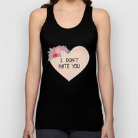 I Don't Hate You Unisex Tank Top