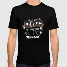 A life lived for art (2) Mens Fitted Tee Black SMALL