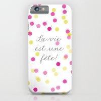 La Vie Est Une Fête iPhone 6 Slim Case