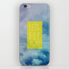 Let's Fly Away iPhone & iPod Skin
