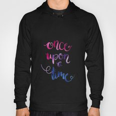 Quotes in color 'Once Upon a Time' Hoody