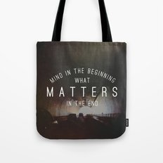 Mind What Matters Tote Bag
