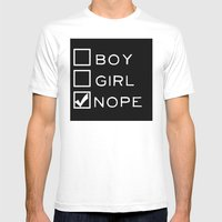 Boy? Girl? Nope! Mens Fitted Tee White SMALL