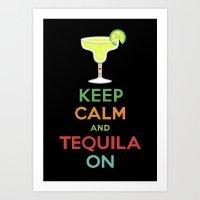Keep Calm Tequila - Blac… Art Print