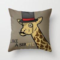 Like A Siraffe Throw Pillow