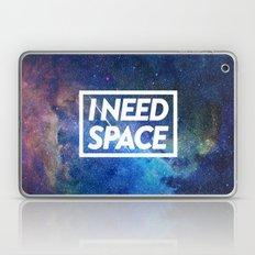 I need space Laptop & iPad Skin