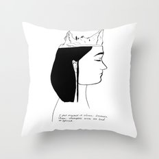You are never out of my head  Throw Pillow