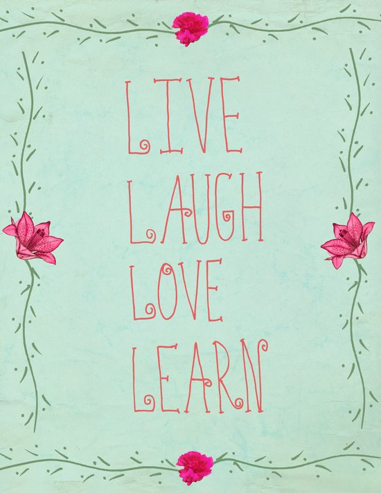 Live, Laugh, Love, Learn Art Print