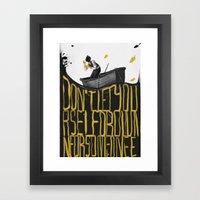 Just Don't - I Framed Art Print