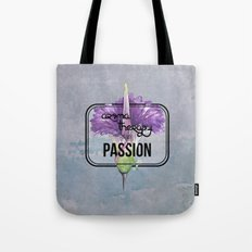 Aromatherapy Is My Passi… Tote Bag