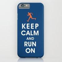 Keep Calm And Run On (ma… iPhone 6 Slim Case