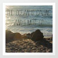 The Ocean Is Calling Art Print