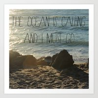 The Ocean is Calling Art Print