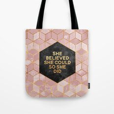 She believed she could so she did Tote Bag