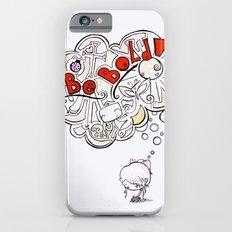 Be Bold! iPhone 6 Slim Case