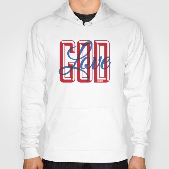 God is Love Hoody