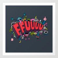 FFUUUU #2 Art Print