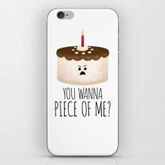 You Wanna Piece Of Me? iPhone & iPod Skin