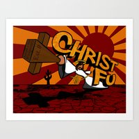 Christ Fu - Love Thy Unc… Art Print
