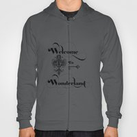 Alice In Wonderland Welc… Hoody