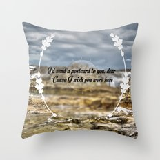 Oh darling, I wish you were here Throw Pillow