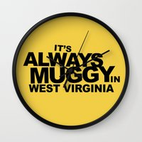 It's Always Muggy In Wes… Wall Clock