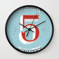 I'll Be There In 5 Minut… Wall Clock